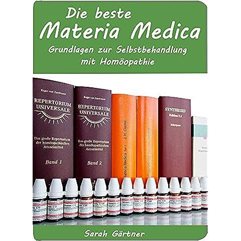 Die beste Materia Medica. Grundlagen zur Selbstbehandlung mit Homöopathie. Boericke,