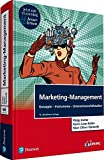 Marketing-Management: Konzepte-Instrumente-Unternehmensfallstudien (Pearson Studium - Economic BWL)