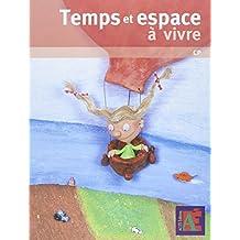 Temps et espace à vivre CP + DVD-Rom