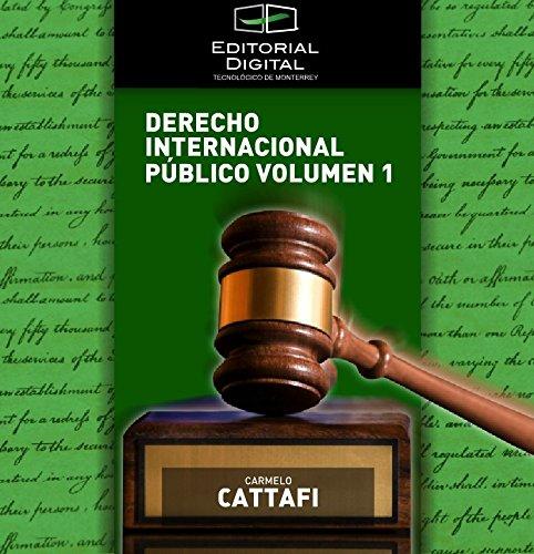 Derecho Internacional Público. Volumen 1 por Carmelo Cattafi
