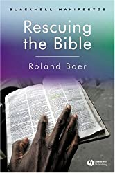 Rescuing the Bible (Blackwell Manifestos) (Wiley-Blackwell Manifestos)