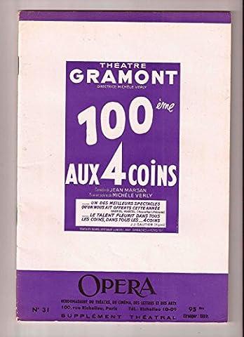 Jean Marsan. Aux quatre coins : Comédie en 3 actes Paris, Théâtre Gramont, 14 juin 1950