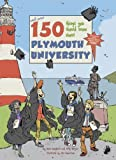 150 Things You Should Know About Plymouth University by Carly Watson (27-Mar-2012) Paperback