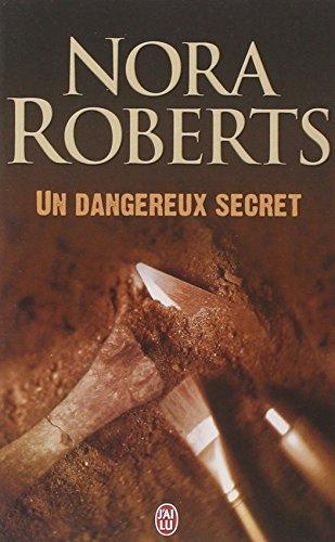 Un dangereux secret par Nora Roberts