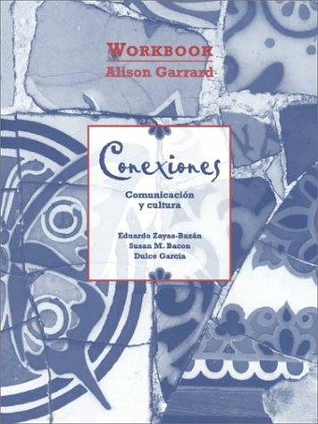 conexiones-communicacion-y-cultura-workbook