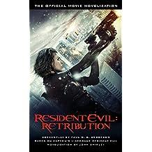 Resident Evil: Retribution - The Official Movie Novelization
