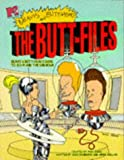 The Butt Files: Beavis and Butt-Head's Guide to Sci-fi and the Unknown (MTV's Beavis & Butt-Head)