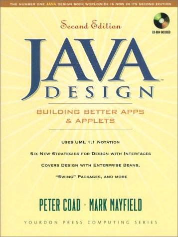 Java Design: Building Better Apps and Applets (Yourdon Press Computing Series) por Peter Coad