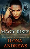 Magic Rises (Kate Daniels Book 6)