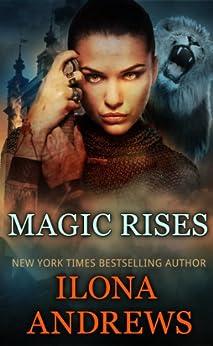 Magic Rises (Kate Daniels Book 6) by [Andrews, Ilona]