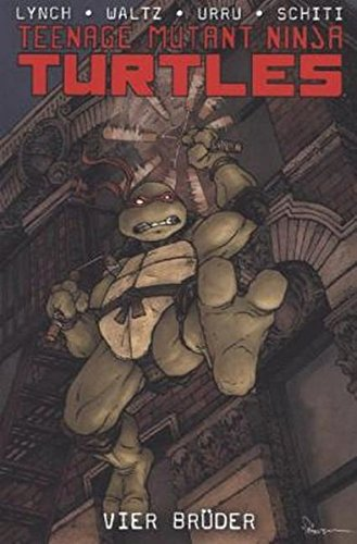 Teenage Mutant Ninja Turtles: Bd. 3: Vier Brüder
