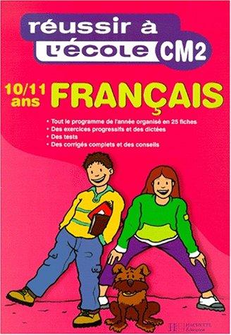 Réussir à l'école, Français, CM2