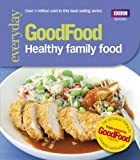 Kids Goods Best Deals - Good Food: Healthy Family Food