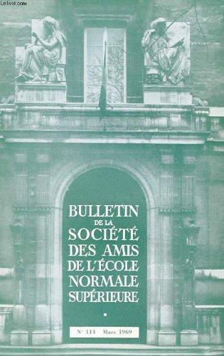 Bulletin de la societe des amis de l'ecole normale superieure - 50e annee - n° 114