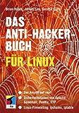 Das Anti-Hacker-Buch für Linux