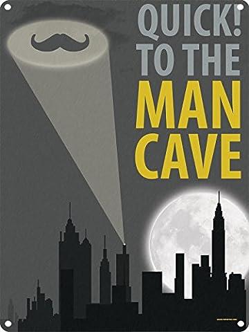 Schnell zu der man Cave Blechschild 30,5x 40.7Cm
