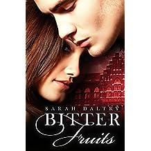 Bitter Fruits (Eden's Fall Book 1)