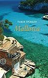 Mallorca: Von schwarzen Schweinen und Madonnen (insel taschenbuch)