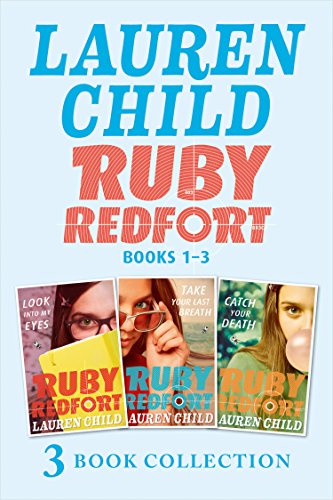 THE RUBY REDFORT COLLECTION: 1-3: Look into My Eyes; Take Your Last Breath; Catch Your Death (Ruby Redfort) (English Edition) - Lauren Collection