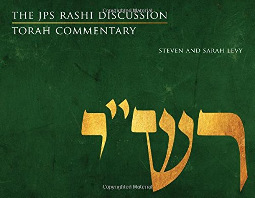 The JPS Rashi Discussion Torah Commentary (JPS Study Bible)