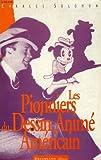Les pionniers du dessin animé américain