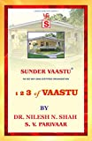 123 OF VAASTU: FUNDAMENTALS & IMPORTANCE (SUNDER VAASTU)