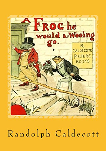 Como Descargar Elitetorrent A Frog He Would A-Wooing Go (ILLUSTRATED): A Vintage Collection Edition Archivos PDF