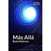 Más Allá: por Buda Maitreya