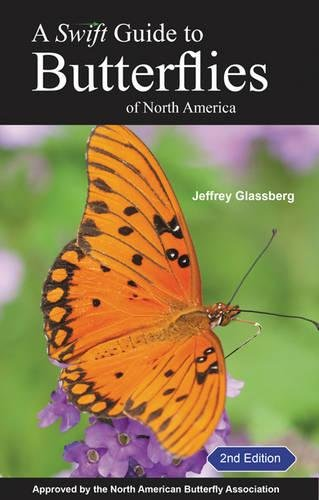 A Swift Guide to Butterflies of North America: Second Edition por Jeffrey Glassberg