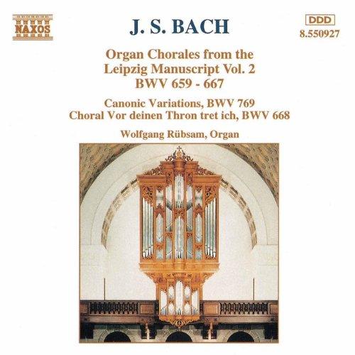 Bach, J.S.: Organ Chorales From The Leipzig Manuscript, Vol. 2