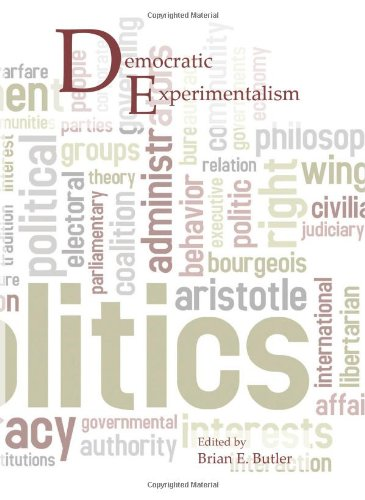 Democratic Experimentalism (Contemporary Pragmatism) (Butler Black 20)
