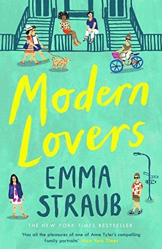Modern Lovers by Emma Straub (2016-06-30)
