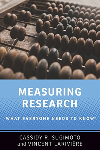 Measuring Research: What Everyone Needs to Know® por Cassidy R. Sugimoto