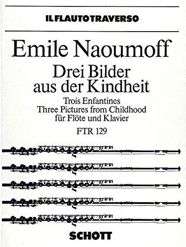 Drei Bilder aus der Kindheit: Flöte und Klavier. (Il Flauto traverso)