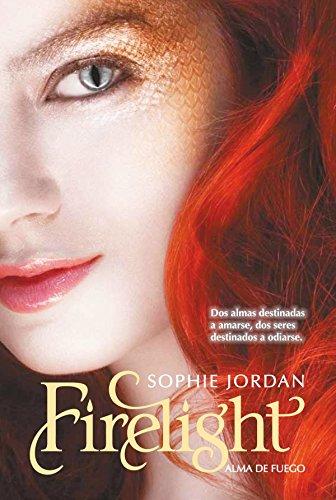 Firelight. Alma de fuego por Sophie Jordan