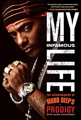 My Infamous Life: The Autobiography of Mobb Deep's Prodigy (English Edition)