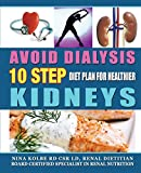 Avoid Dialysis: 10 Step Diet Plan for Healthier Kidneys