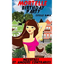 Mortelle Birthday Party (French Edition)