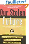 Our Stolen Future: Are We Threatening...