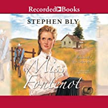 Miss Fontenot: Heroines of the Golden West, Book 3
