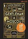 Un gentleman à Moscou: Livre audio 2 CD MP3 par Towles