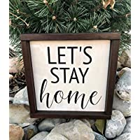 Tobti6ob Lets stay home farmhouse signs rustic farmhouse farmhouse decor farmhouse signs and sayings housewarming stay home wood signs