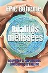 Réalités métissées : Nouvelles et chroniques par Bohème