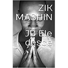 JB Ele desce (Portuguese Edition)