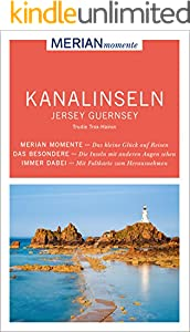 MERIAN momente Reiseführer Kanalinseln Jersey Guernsey: MERIAN momente