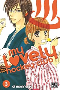 My lovely hockey club Edition simple Tome 3