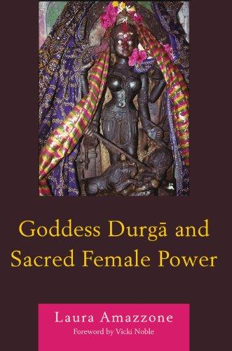 Goddess Durga and Sacred Female Power (English Edition ...