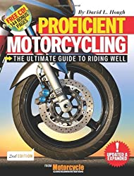 Proficient Motorcycling: The Ultimate Guide to Riding Well (Book & CD) by David L. Hough (2008-04-22)