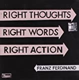 #10: Right Thoughts, Right Words, Right Action