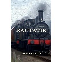 Rautatie (Finnish Edition)